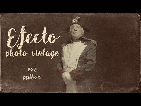 Efecto Vintage, Efecto Foto Antigua en Photoshop (DEMO)