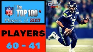 NFL Top 100 Players of 2017   Part 3 60-41