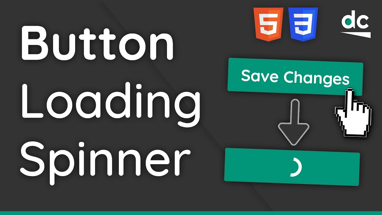 How to Create a Button With Loading Spinner with HTML & CSS