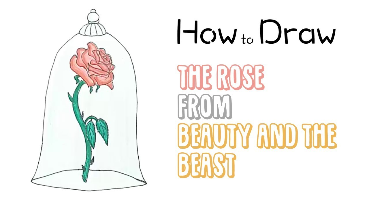 How To Draw The Rose From Beauty And The Beast Youtube