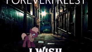 ForeverFreest (Rap) - I Wish