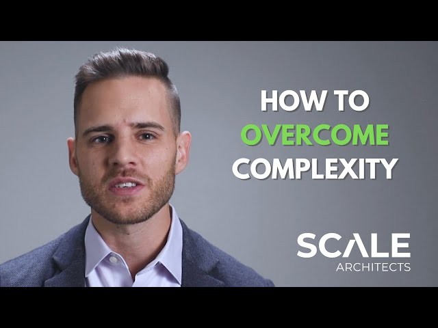 How to overcome complexity