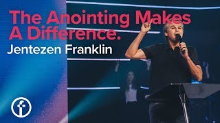 The Anointing Makes A Difference   Pastor Jentezen Franklin