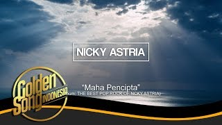 NICKY ASTRIA - Maha Pencipta (Official Audio)