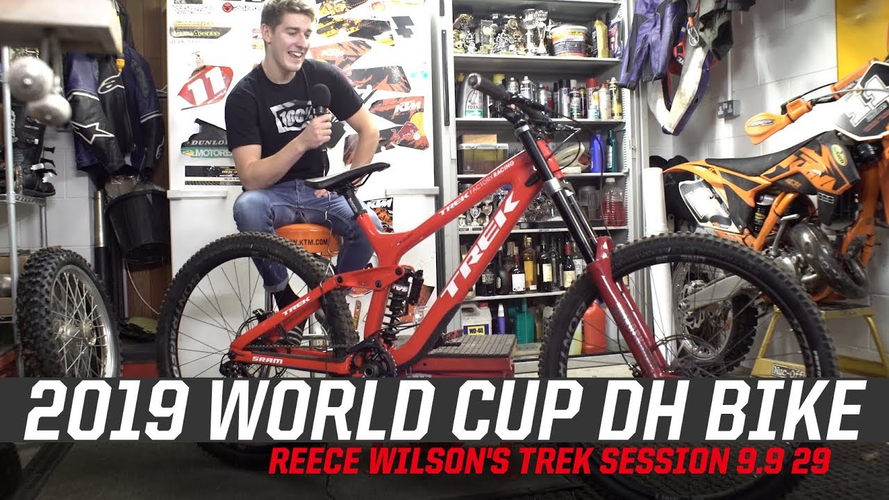 418d16e2c41 2019 World Cup DH Bike - Reece Wilson's Trek Session 9.9 29 - YouTube