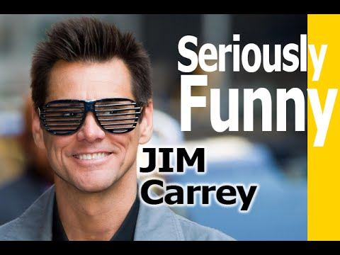 Seriously Funny  Jim Carrey