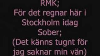 RMK feat. Sober - Det Regnar I Stockholm