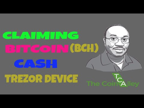 Bitcoin Cash (BCH): How To Claim With Trezor Device (Finally)