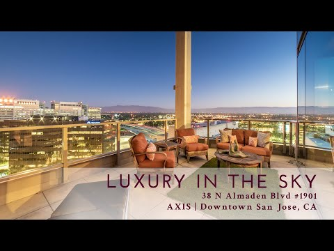 LUXURY IN THE SKY @ AXIS | 19th Floor Penthouse | San Jose, CA