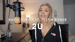 David Guetta ft Justin Bieber - 2U | Samantha Harvey Cover