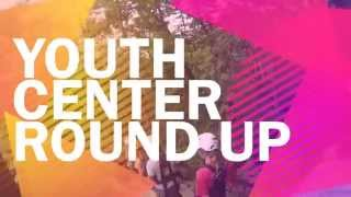 Zipline Trip - Youth Center Round Up - YCTV 1407