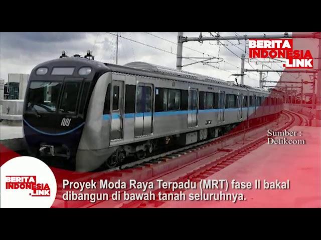 Proyek Mofa Raya Terpadu (MRT) fase 2 akan dibangun dibawah tanah seluruhnya.