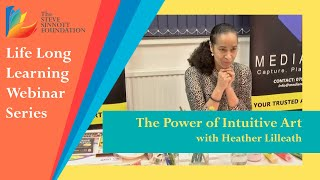 Life Long Learning Webinar Series - The Power of Intuitive Art 2