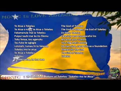 Tokelau National Anthem with music, vocal and lyrics Tokelauan w/English Translation
