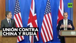 EE.UU. y Reino Unido llaman al G7 a unirse contra Rusia y China