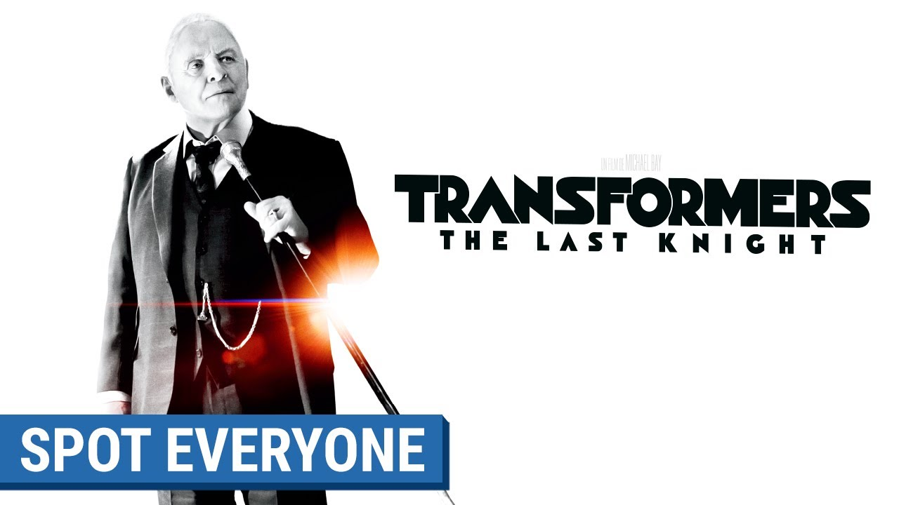 TRANSFORMERS : THE LAST KNIGHT - Spot Everyone (VF)