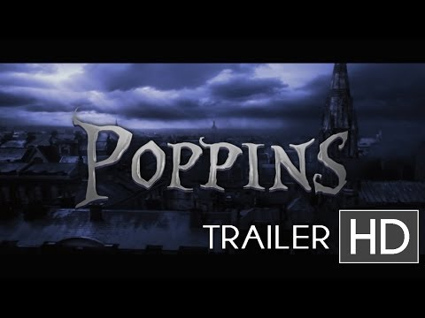 """POPPINS"" Teaser Trailer - Tim Burton Movie"