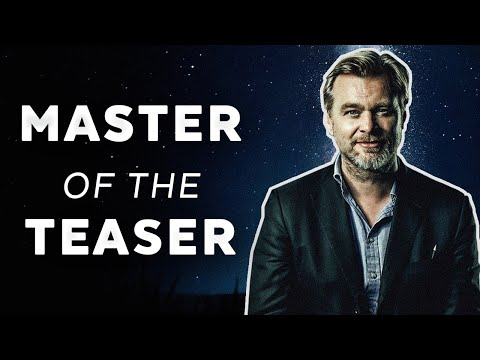 Christopher Nolan: Master Of The Teaser