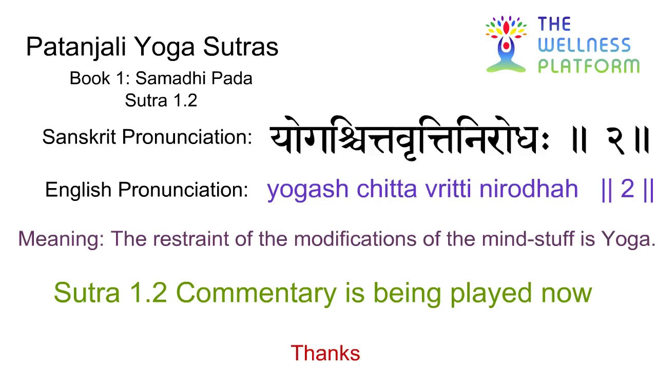 Patanjali Yoga Sutra 1 2 Sanskrit Sutra And English Meaning Commentary Youtube