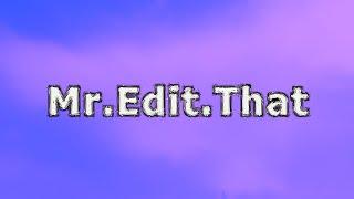 MrEditThat 2018 Channel Trailer
