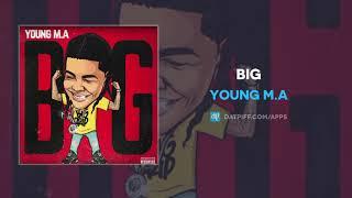 Young M.A - BIG (AUDIO)