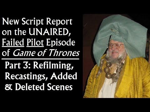 New Script Report On The Failed Pilot Episode Of Game Of Thrones (3/7)