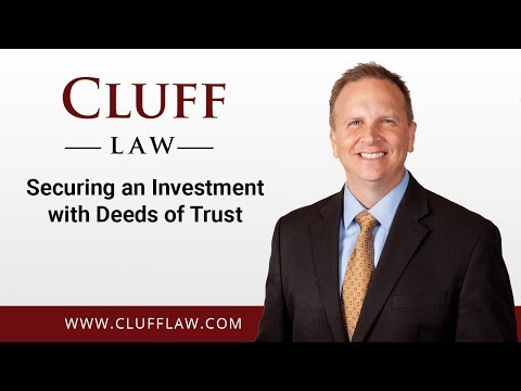 Securing an Investment with Deeds of Trust