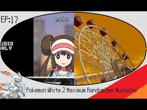 Pokemon White 2 Maximum Randomizer Nuzlocke Ep 17: Tune on the Wheel!