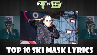 Top 10 Ski Mask The Slump God Lyrics