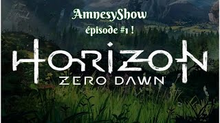 [Horizon zero dawn [GAMEPLAY FR] : épisode 1 ] - On traque les machines