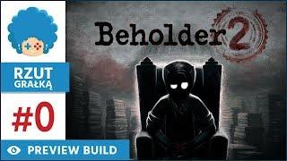 Beholder 2 PL | BETA Preview | Od zera do lidera