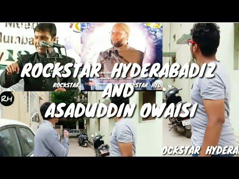 Download hyderabadi comedy ||HYDERABADIZ AND ASADUDDIN OWAISI - ROCKSTAR  HYDERABADIZ