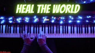 """""""heal the world"""" by michael jackson- piano instrumental cover"""
