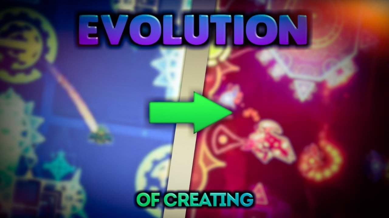 Evolution Of Creating in Geometry Dash