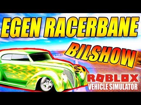 MIN EGEN RACERBANE - BILSHOW MED FOKEZ - VEHICLE SIMULATOR - DANSK ROBLOX - [#11]
