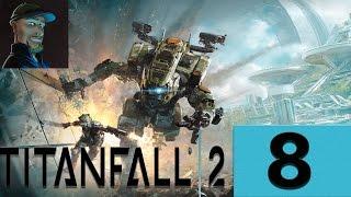 Let´s Play Titanfall 2 Kampagne [08] Gameplay | Deutsch| Neozockt