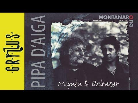 Montanaro Duo - Pipa D'aiga (Miqueu & Baltazar, részlet)