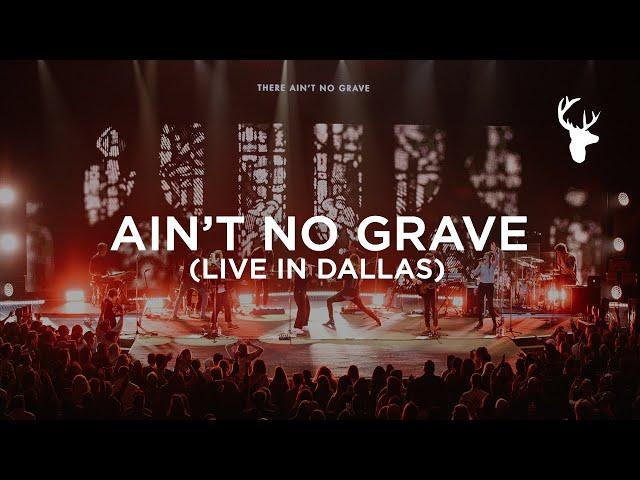 Ain't No Grave (Live in Dallas) - Bethel Music | VICTORY TOUR