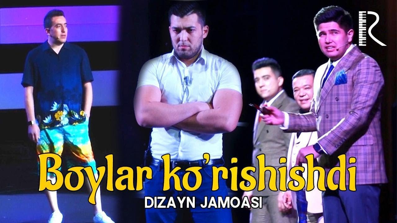 Dizayn jamoasi - Boylar ko'rishishdi | Дизайн жамоаси - Бойлар куришишди