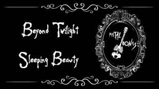 Beyond Twilight - Sleeping Beauty (Lyrics)
