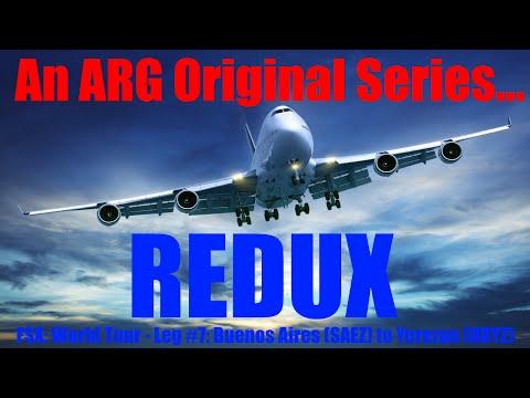 An ARG Original Series... FSX: World Tour - Leg #7: Buenos Aires (SAEZ) to Yerevan - Redone Landing