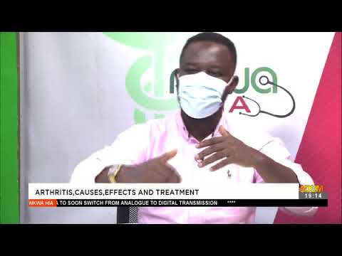 Arthritis, Causes, Effects and Treatment - Nkwa Hia on Adom TV (17-4-21)
