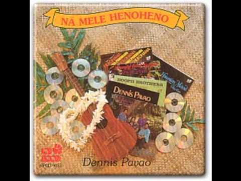 Dennis pavao lyrics