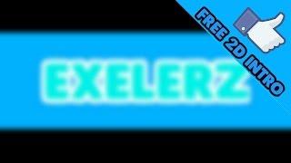 Intro For Exelerz