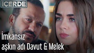 İçerde - İmkansız Aşkın Adı Davut & Melek