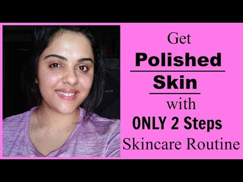 Get POLISHED Skin with My 2 Steps_ 5 mins Skincare Routine Tanutalks |