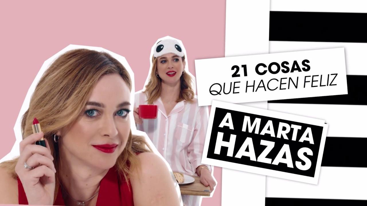 Marta Hazas y las 21 Cosas que la hacen Feliz | #SephoraTV