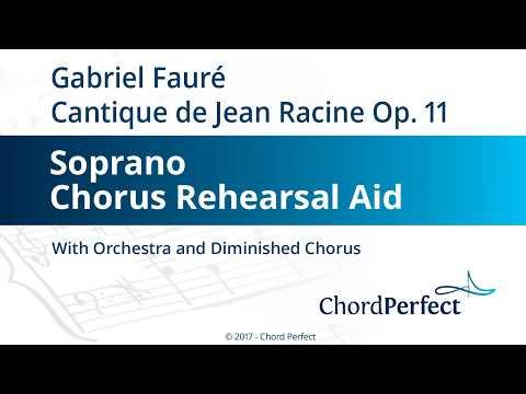 Fauré's Cantique de Jean Racine - Soprano Chorus Rehearsal Aid