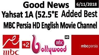 Download Video Yahsat 1A (52.5°E Added MBC Persia HD English Movie Channel MP3 3GP MP4