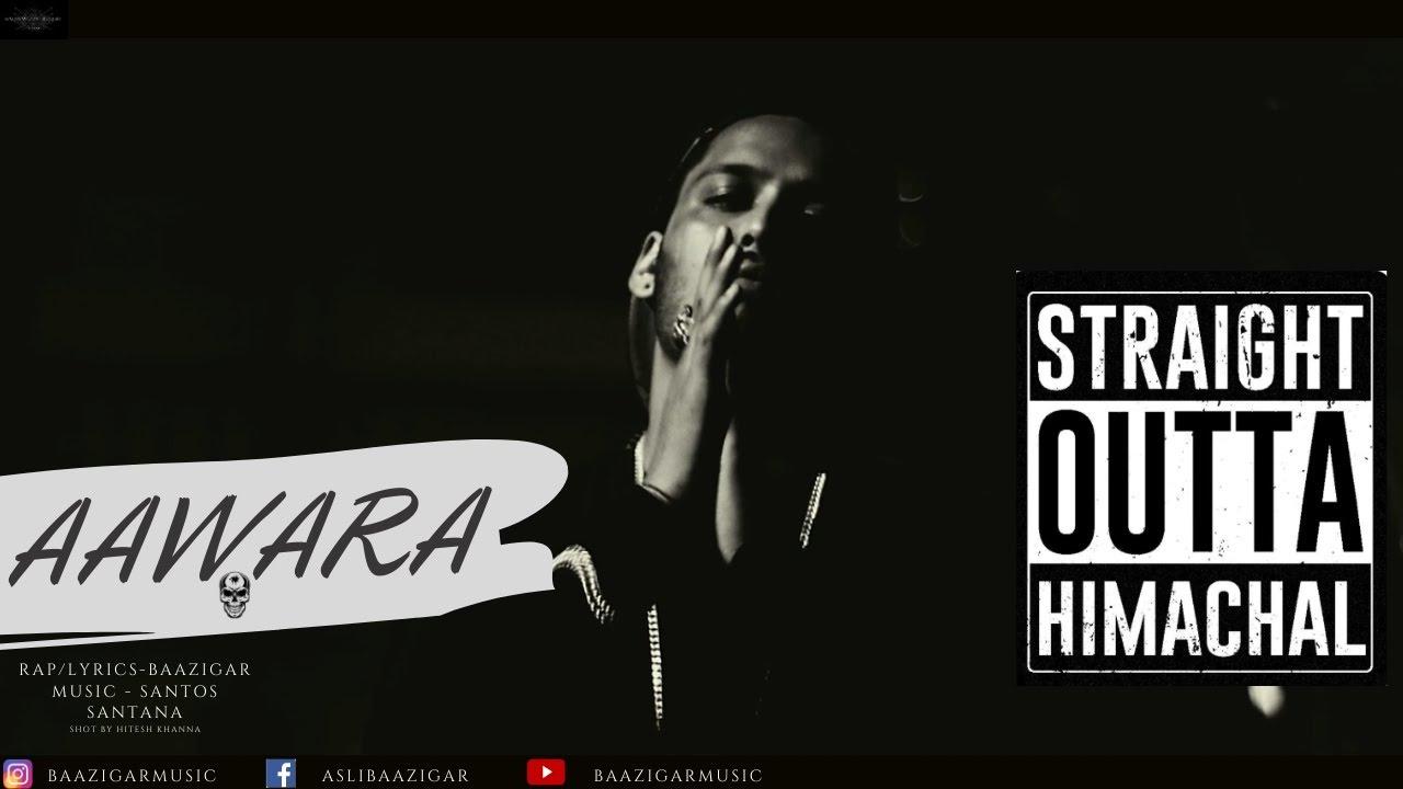 AAWARA PAHADI  - BAAZIGAR | Straight Outta Chamba | Hard Rap Songs 2020 |